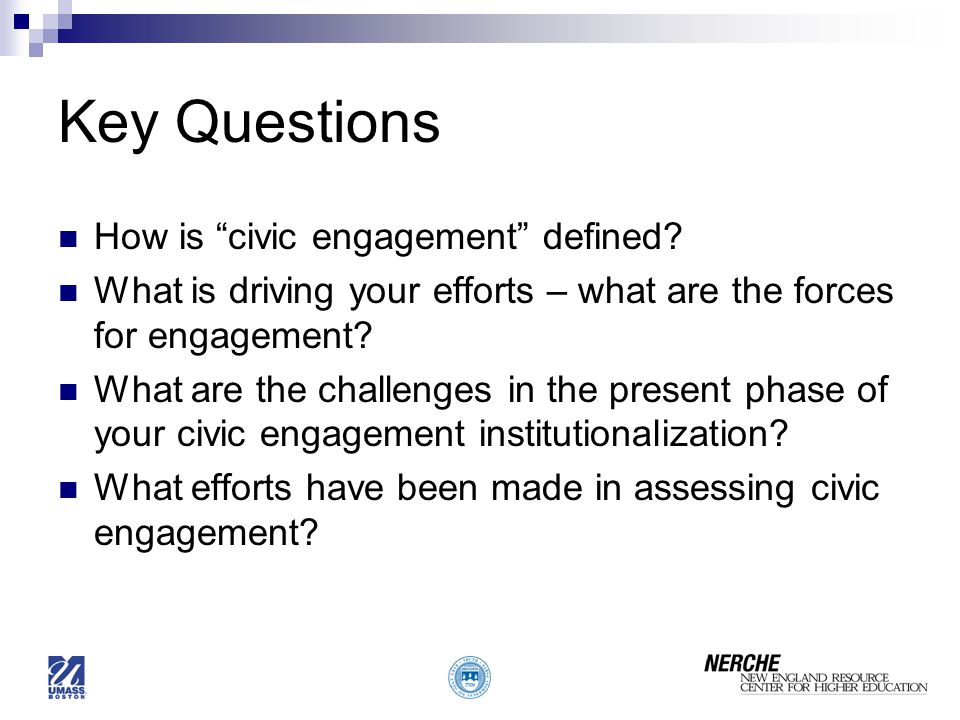 Key Questions How is civic engagement defined