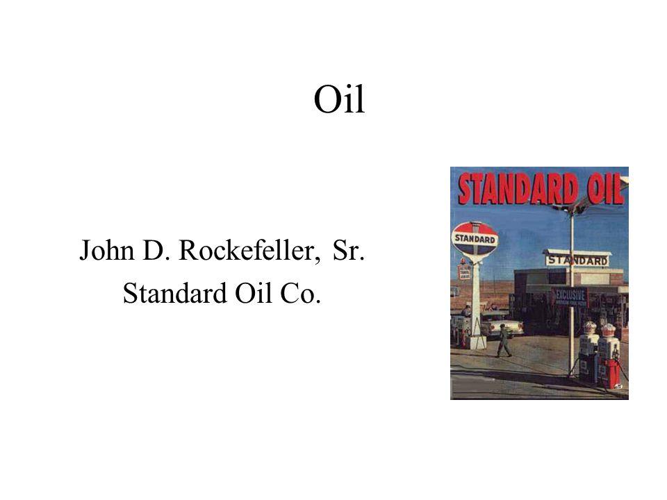 John D. Rockefeller, Sr. Standard Oil Co.