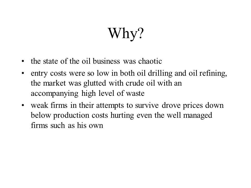 Why the state of the oil business was chaotic