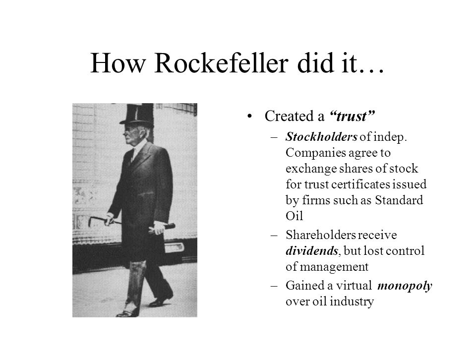 How Rockefeller did it…