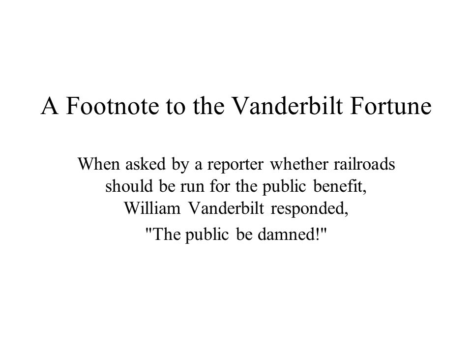A Footnote to the Vanderbilt Fortune
