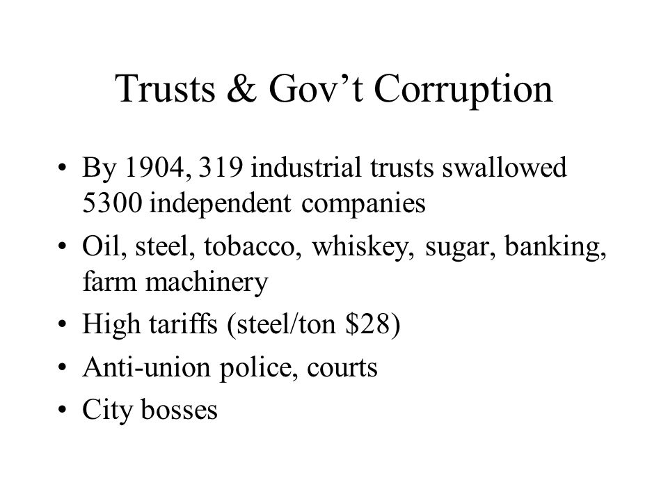 Trusts & Gov't Corruption