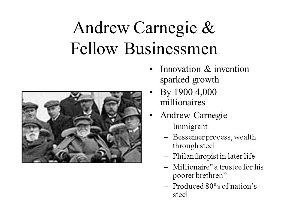Andrew Carnegie & Fellow Businessmen