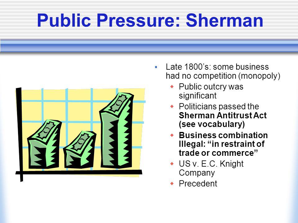 Public Pressure: Sherman