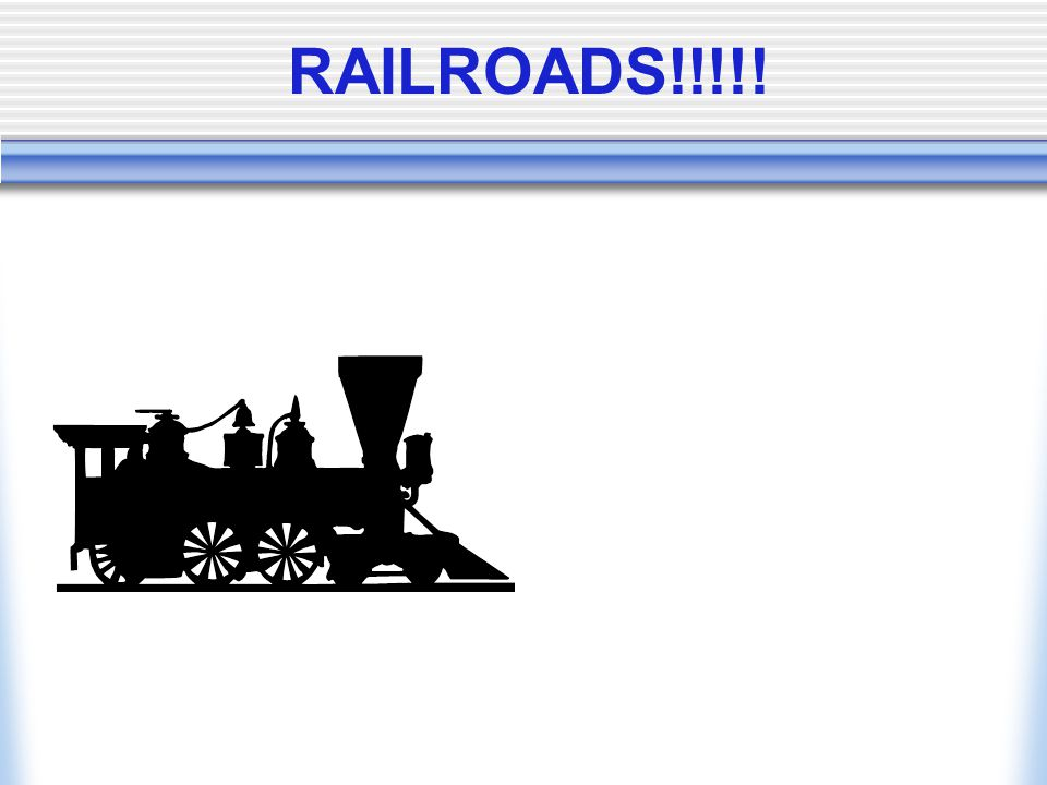 RAILROADS!!!!!