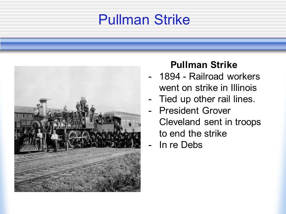 Pullman Strike Pullman Strike