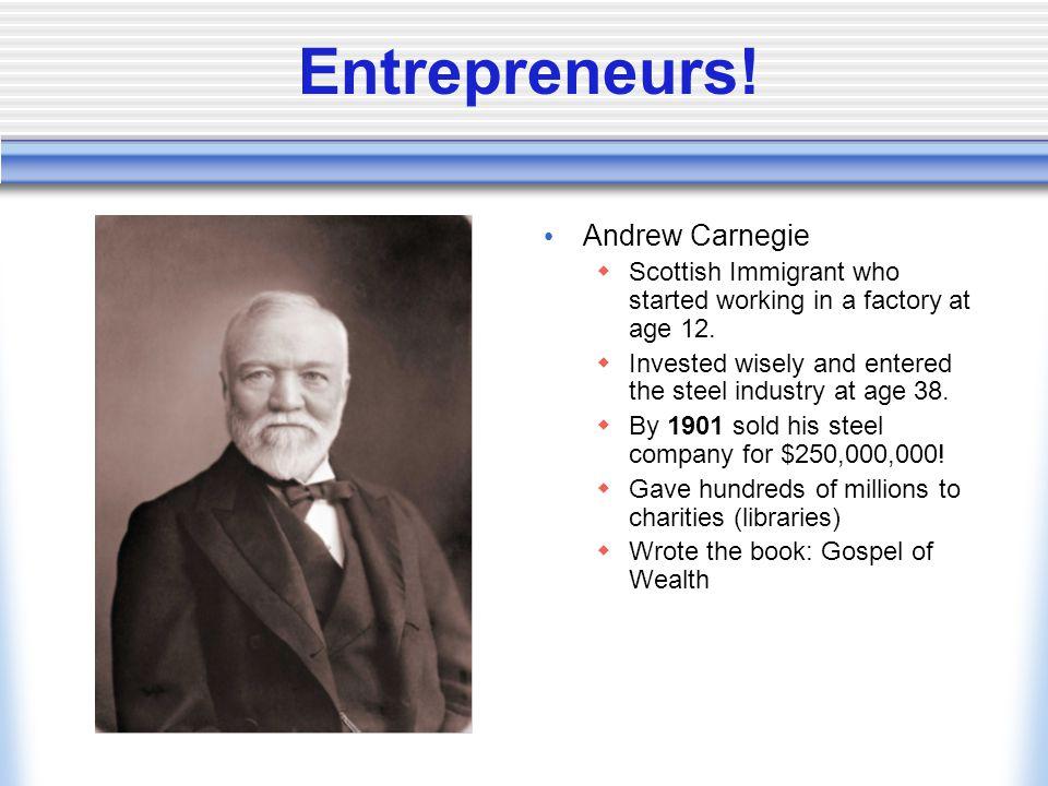 Entrepreneurs! Andrew Carnegie