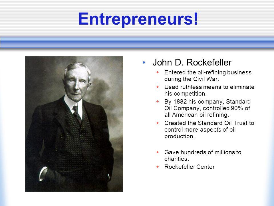 Entrepreneurs! John D. Rockefeller