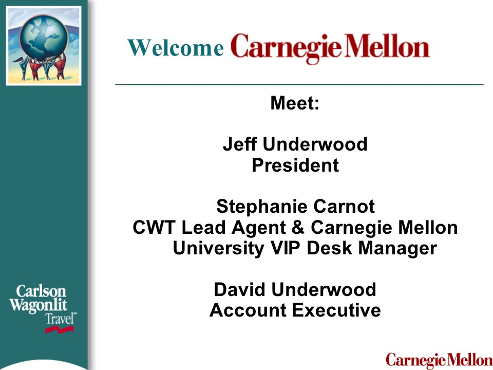 CWT Lead Agent & Carnegie Mellon University VIP Desk Manager