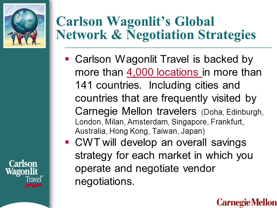 Carlson Wagonlit's Global Network & Negotiation Strategies