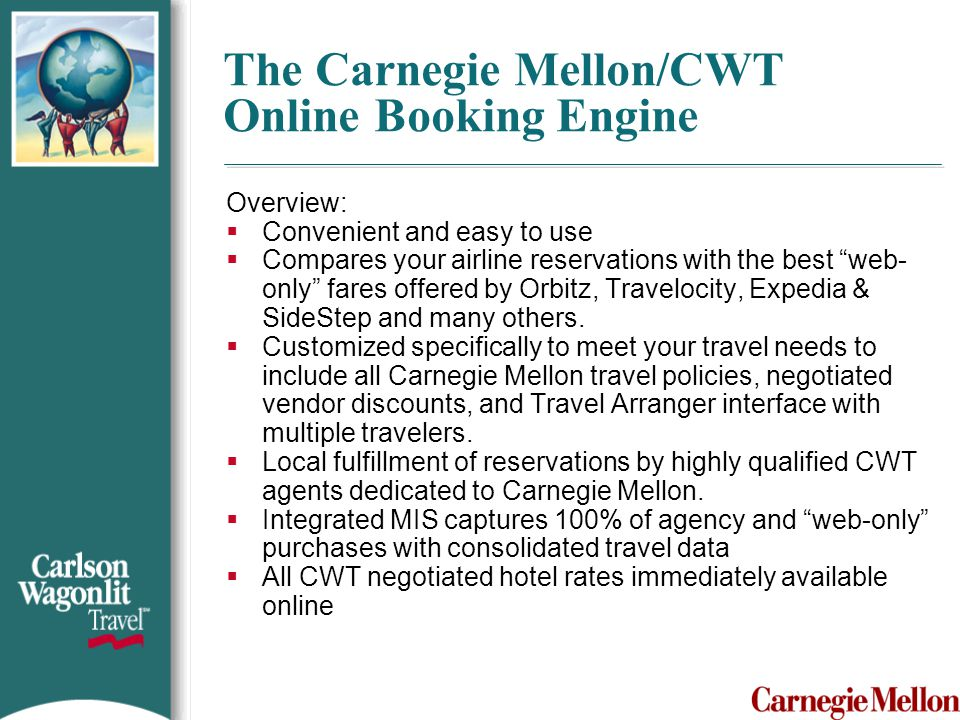 The Carnegie Mellon/CWT Online Booking Engine
