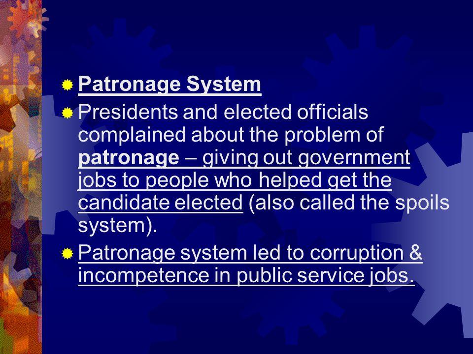 Patronage System
