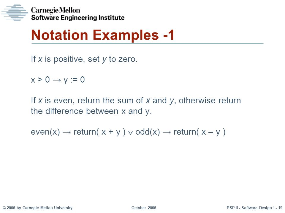 Notation Examples -1 If x is positive, set y to zero.