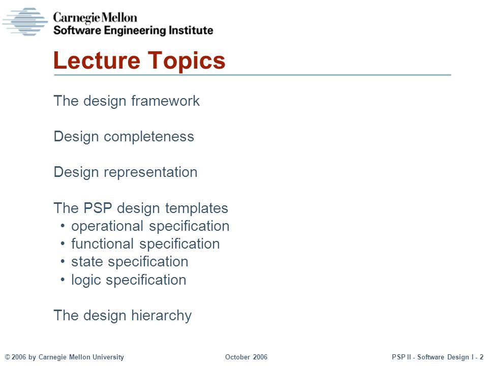 Lecture Topics The design framework Design completeness