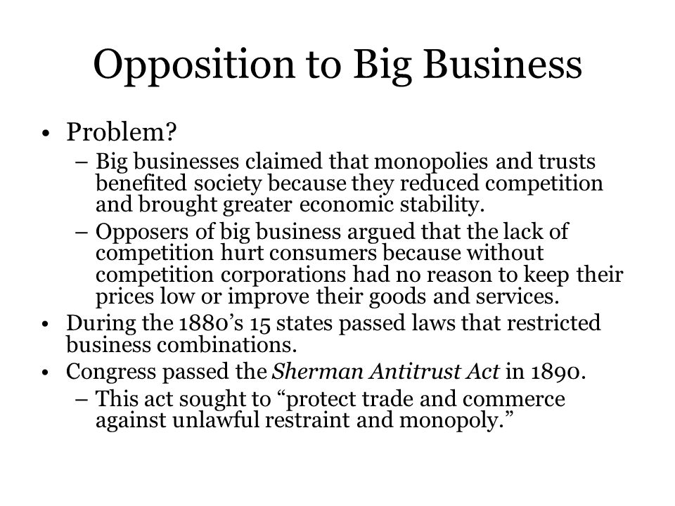 Opposition to Big Business