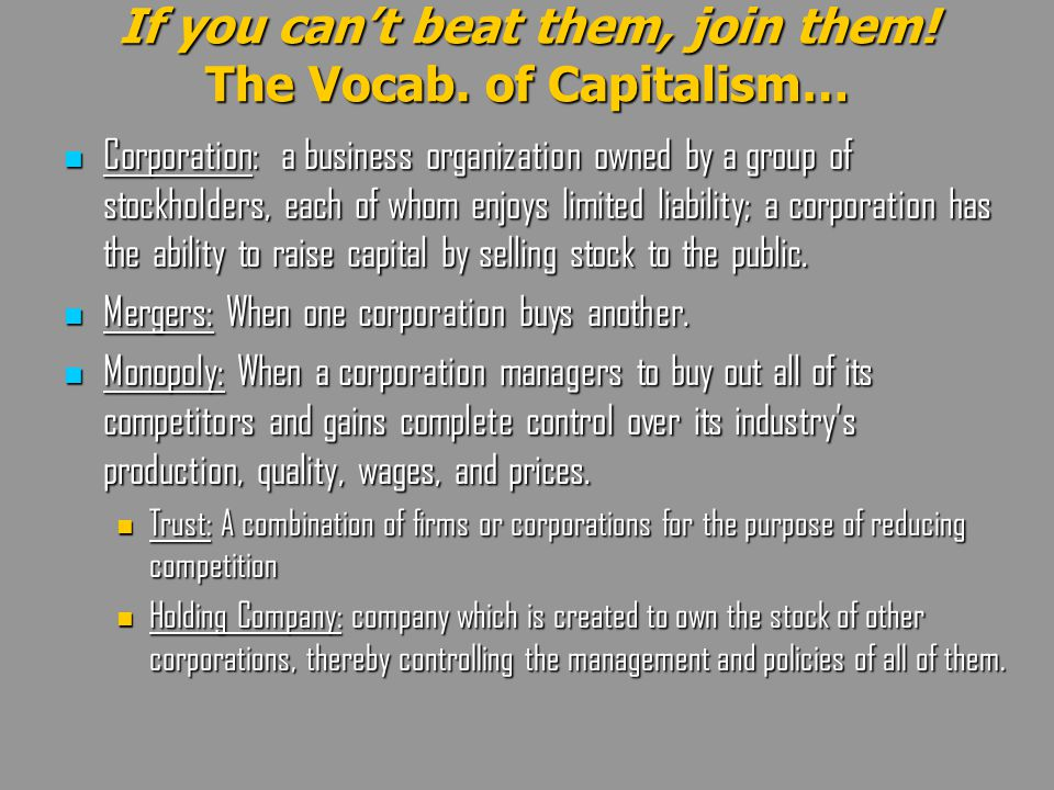 If you can't beat them, join them! The Vocab. of Capitalism…