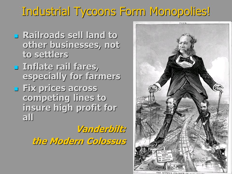 Industrial Tycoons Form Monopolies!