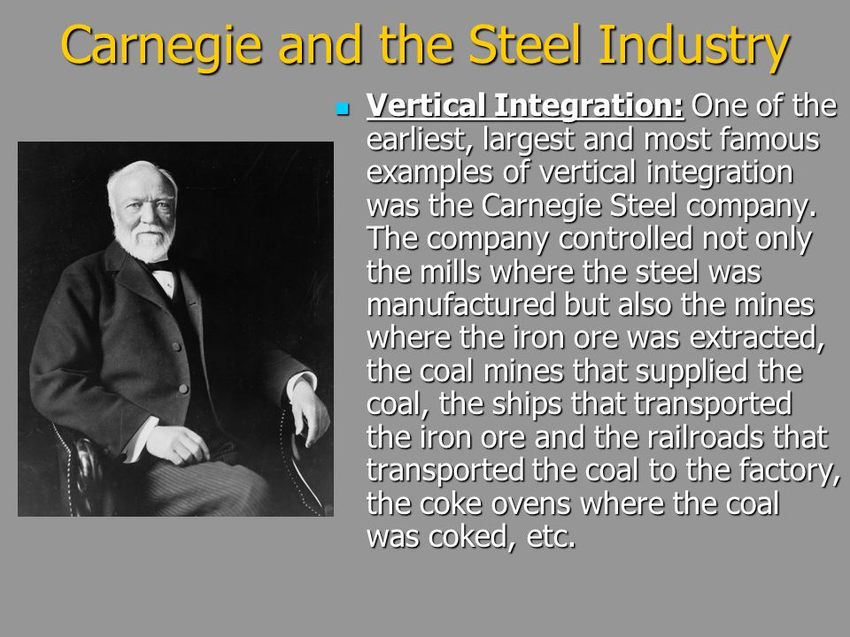 Carnegie and the Steel Industry
