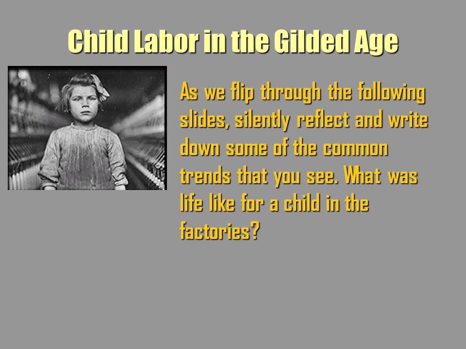 Child Labor in the Gilded Age