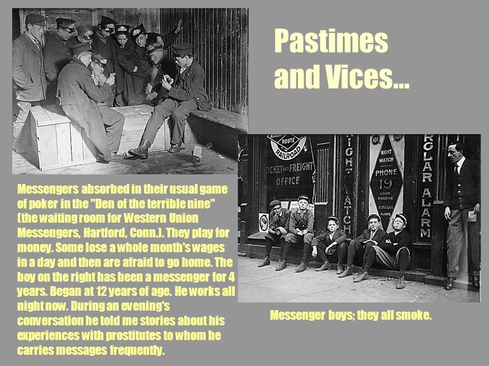 Pastimes and Vices…