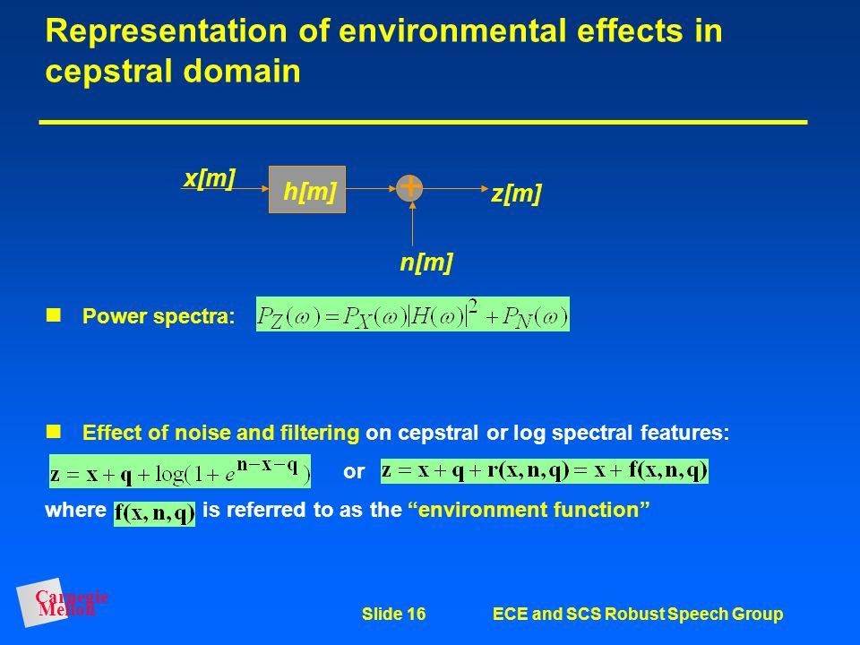 Representation of environmental effects in cepstral domain
