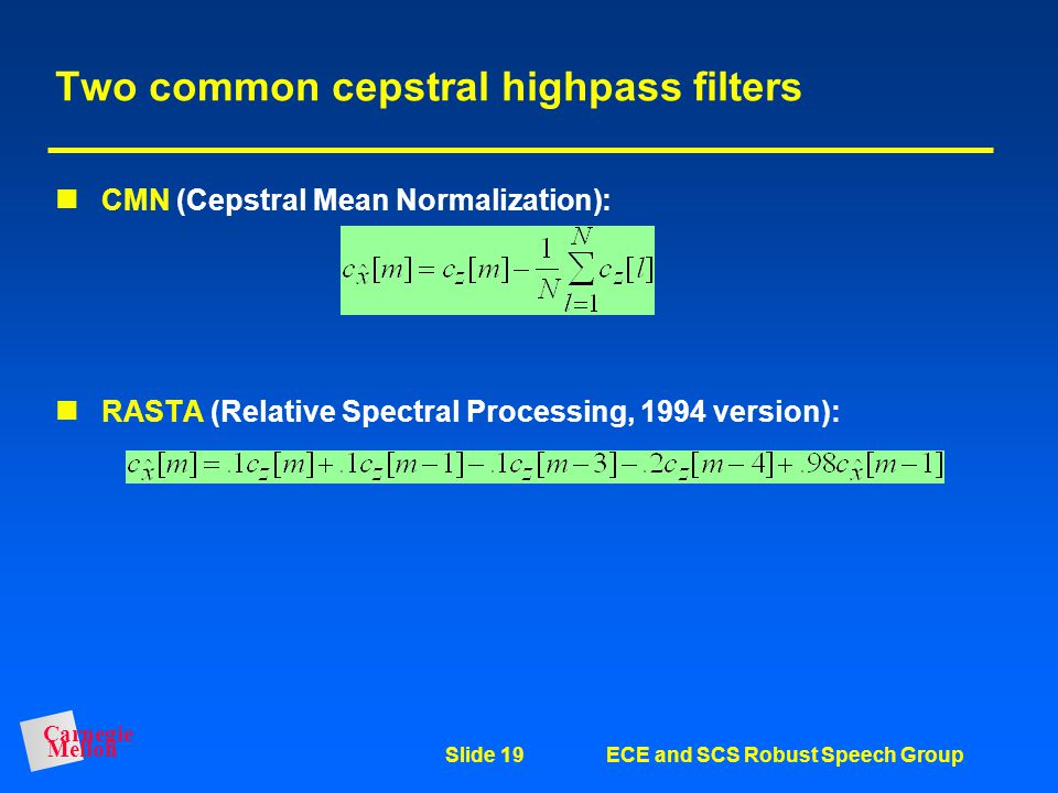 Two common cepstral highpass filters