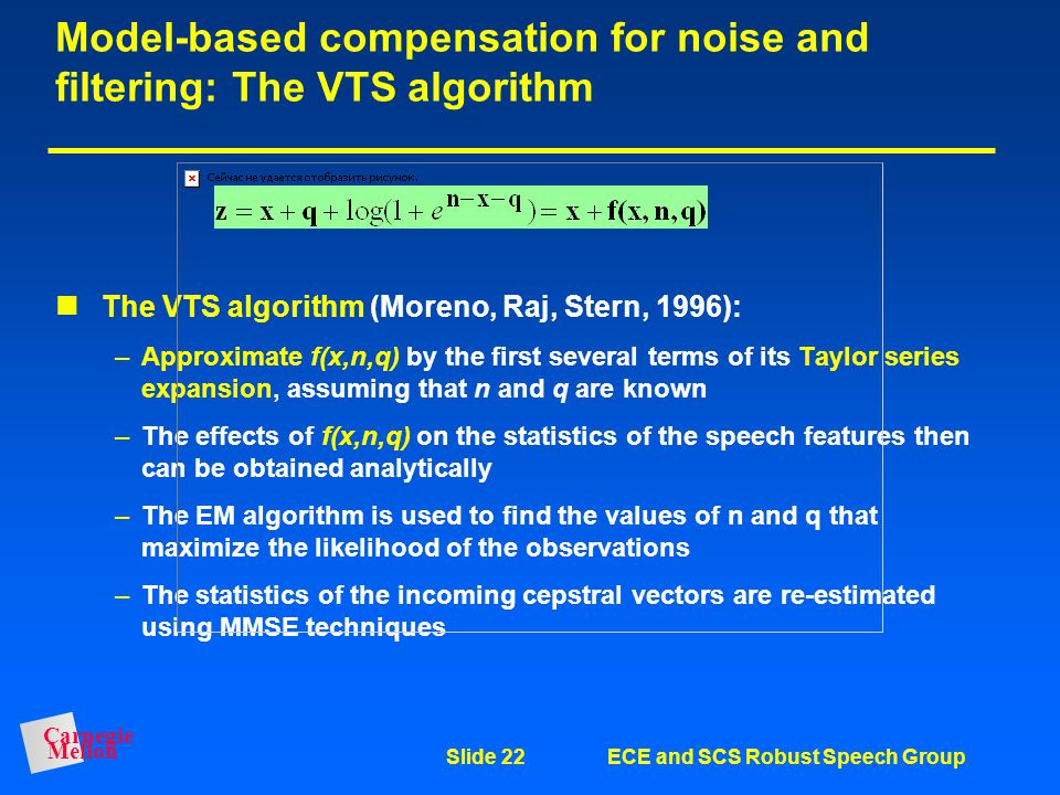 Model-based compensation for noise and filtering: The VTS algorithm
