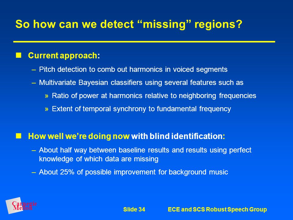 So how can we detect missing regions