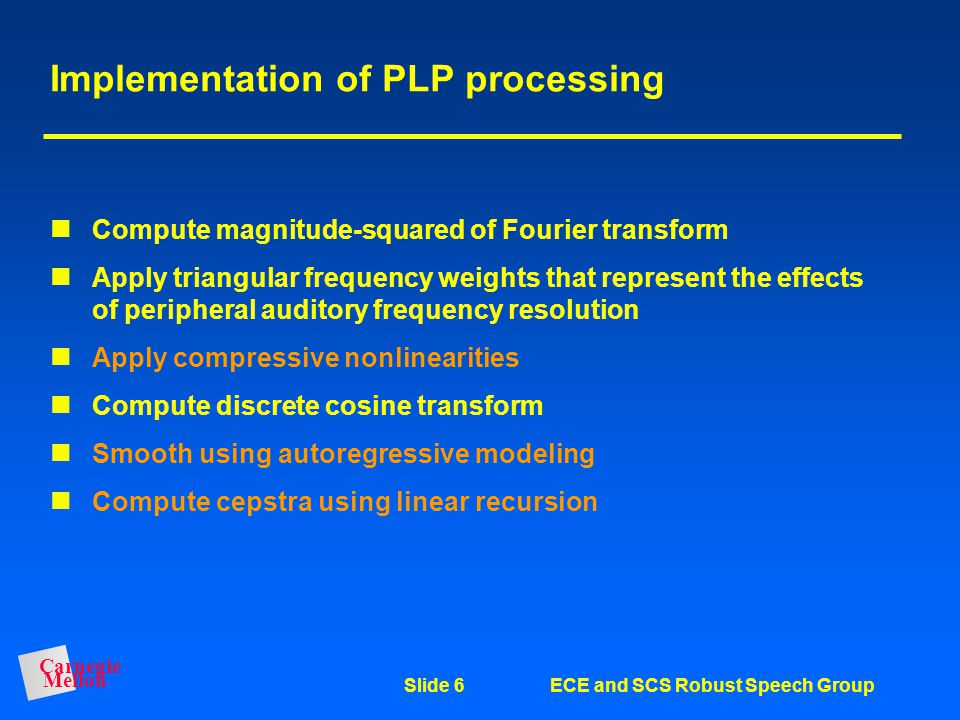 Implementation of PLP processing