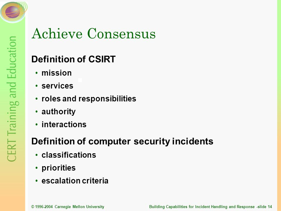 Achieve Consensus Definition of CSIRT