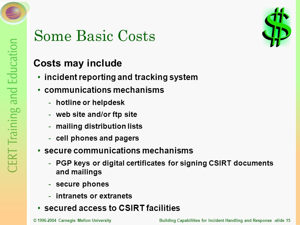 Some Basic Costs Costs may include