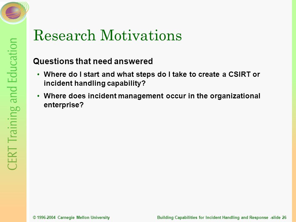 Research Motivations Questions that need answered