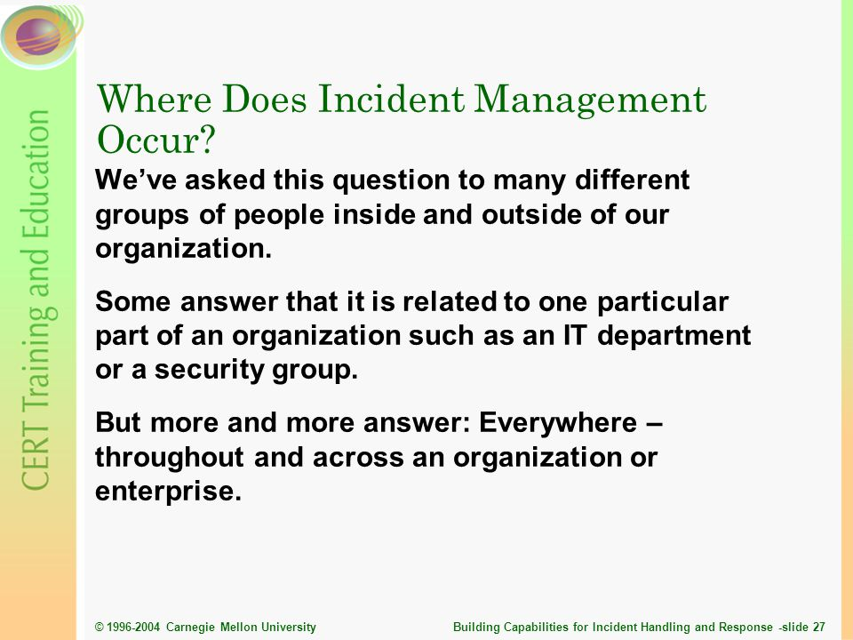 Where Does Incident Management Occur