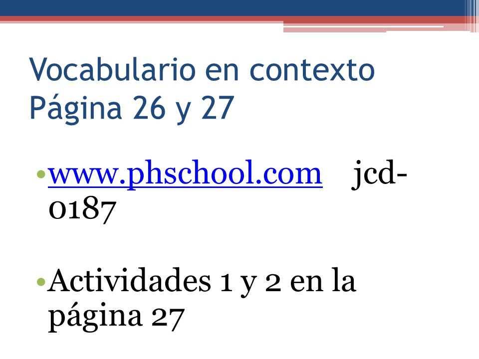 Vocabulario en contexto Página 26 y 27