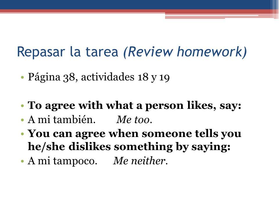 Repasar la tarea (Review homework)