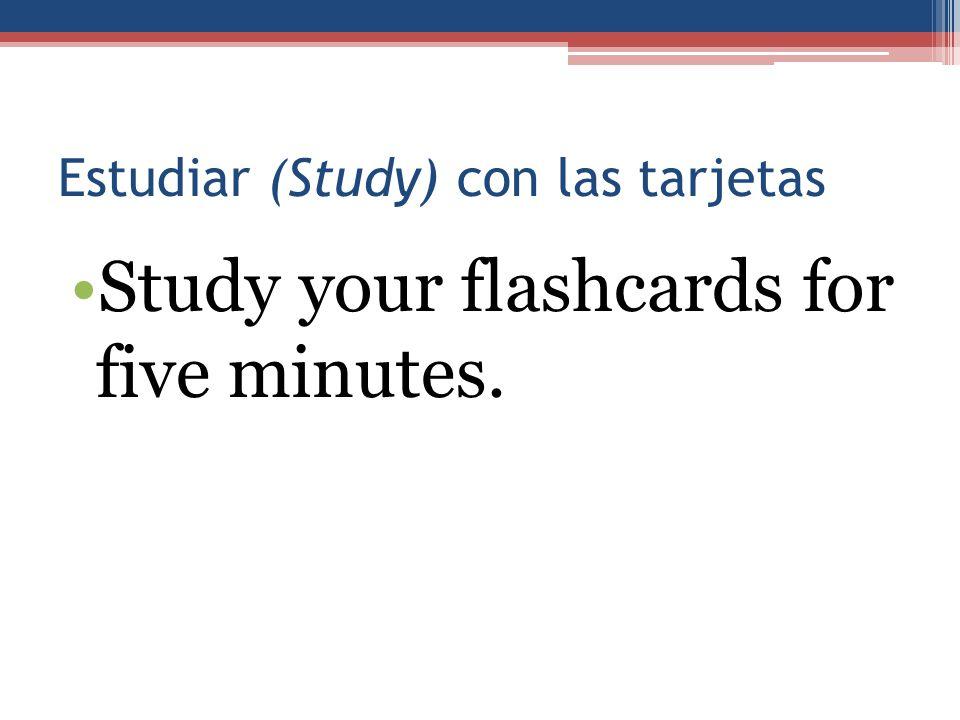 Estudiar (Study) con las tarjetas