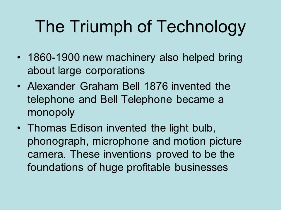 The Triumph of Technology