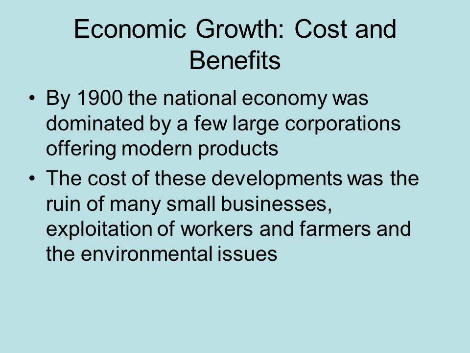 Economic Growth: Cost and Benefits