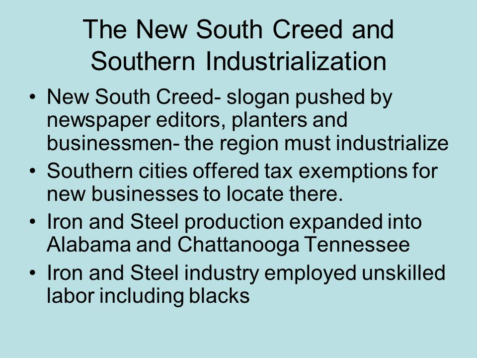 The New South Creed and Southern Industrialization