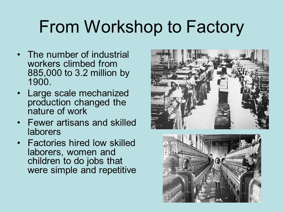 From Workshop to Factory