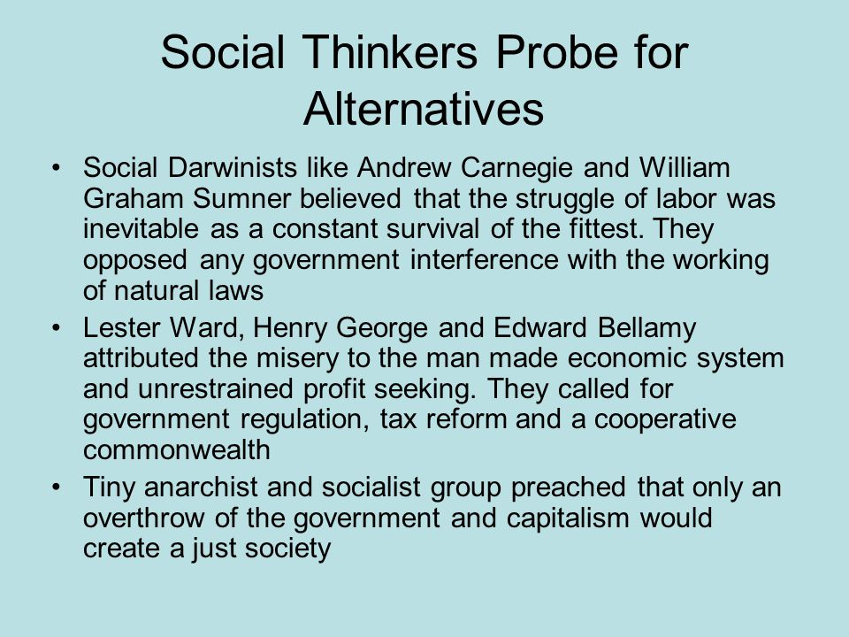 Social Thinkers Probe for Alternatives