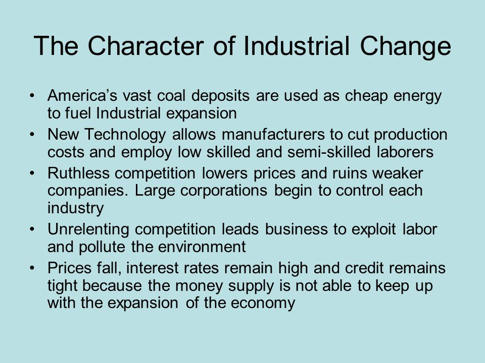 The Character of Industrial Change