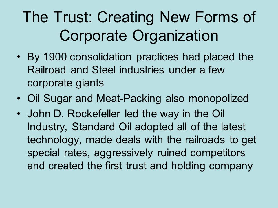 The Trust: Creating New Forms of Corporate Organization