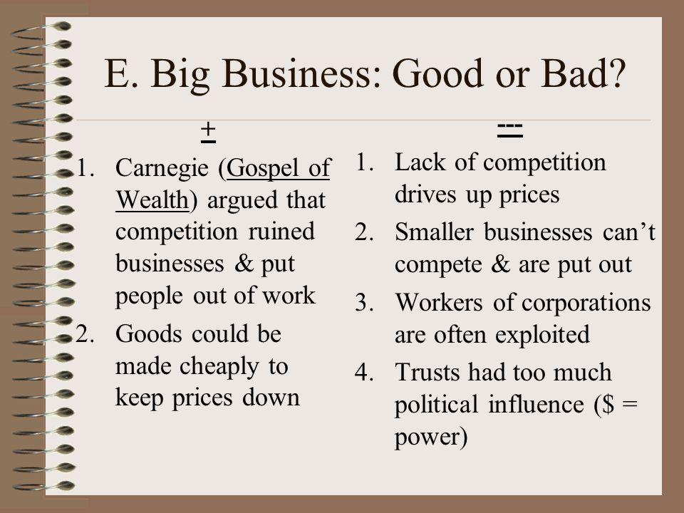 E. Big Business: Good or Bad
