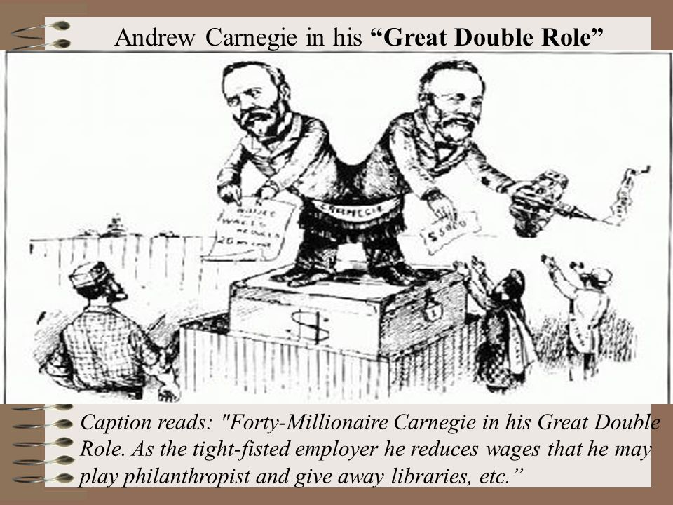 Andrew Carnegie in his Great Double Role