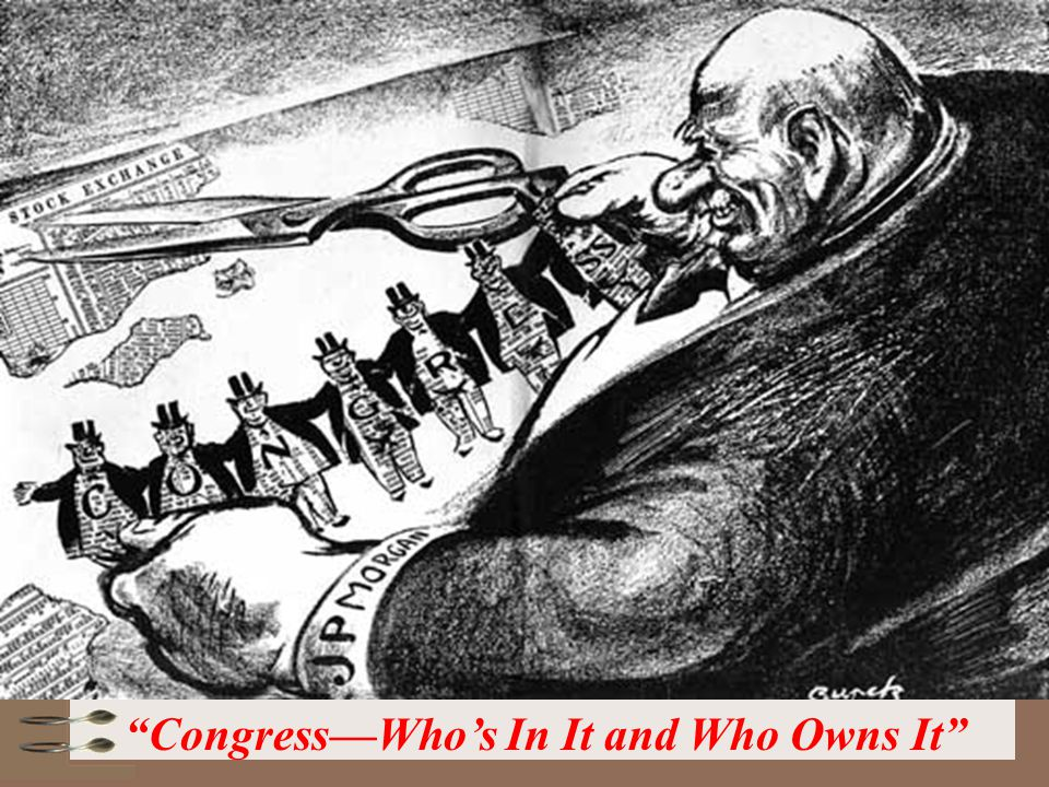 Congress—Who's In It and Who Owns It