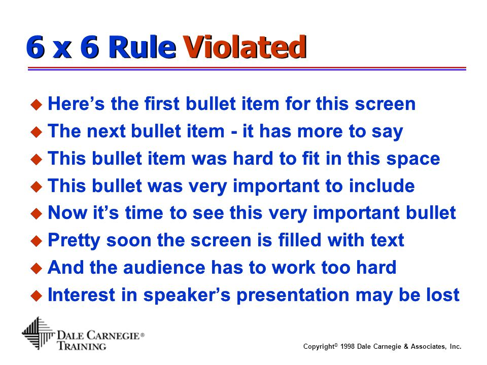 6 x 6 Rule Violated Here's the first bullet item for this screen