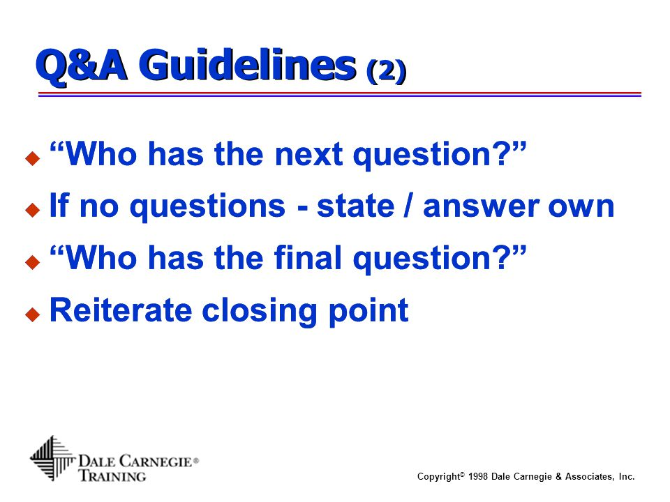 Q&A Guidelines (2) Who has the next question