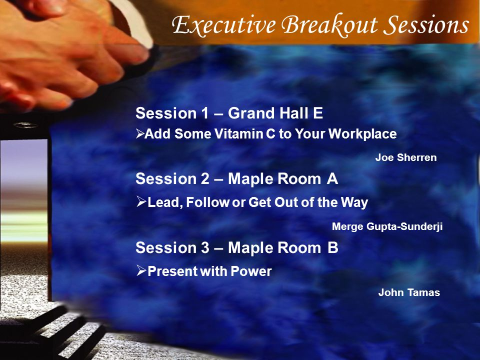 Executive Breakout Sessions