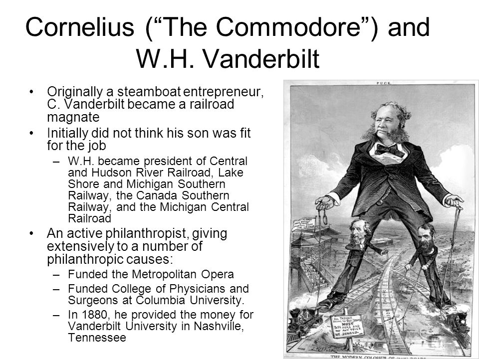 Cornelius ( The Commodore ) and W.H. Vanderbilt